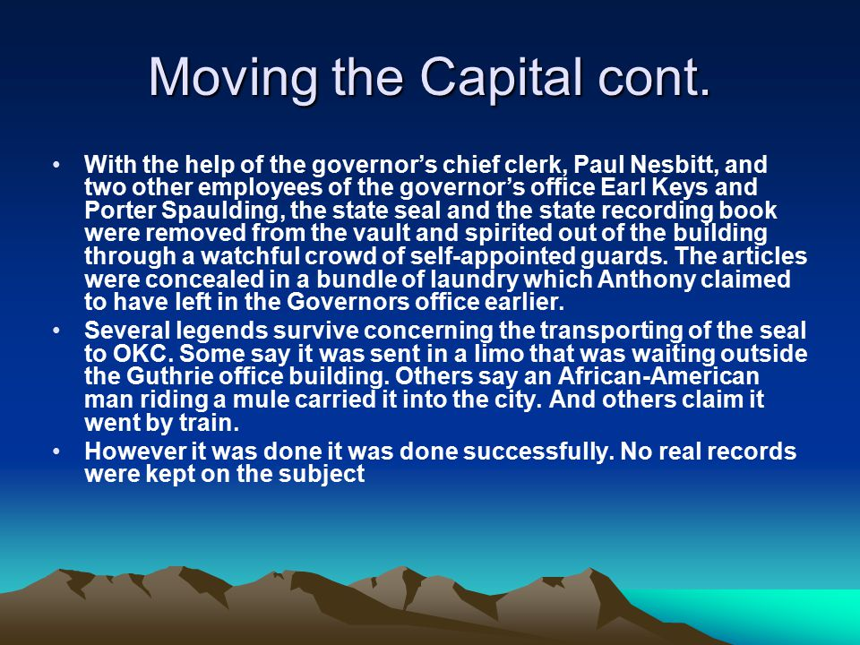 Moving the Capital cont.