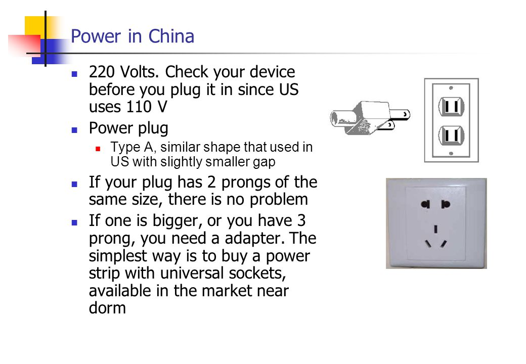 Power in China 220 Volts.