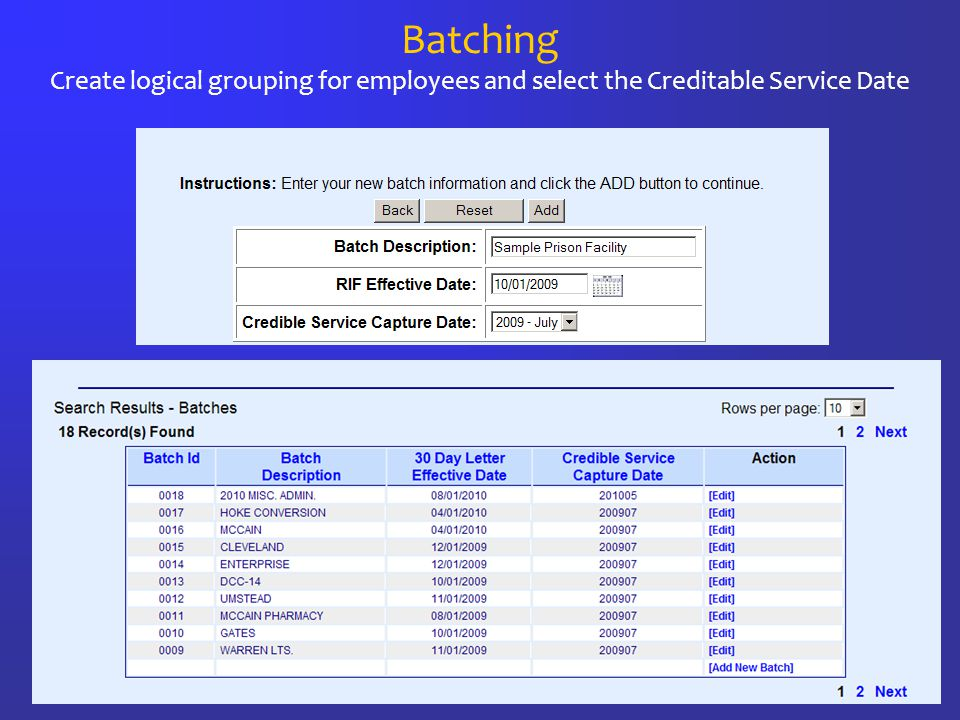 Batching Create logical grouping for employees and select the Creditable Service Date
