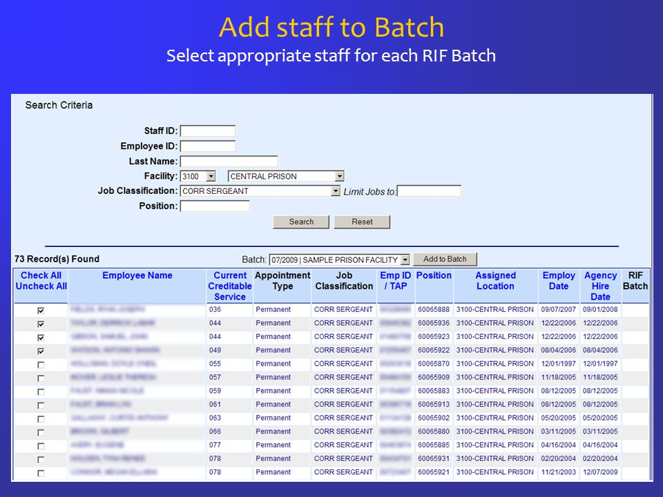 Add staff to Batch Select appropriate staff for each RIF Batch