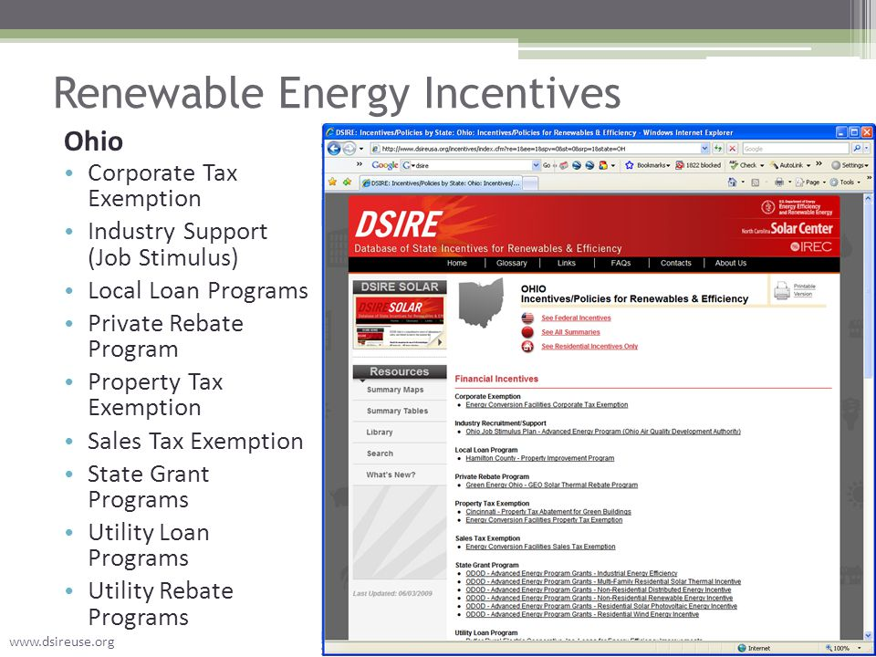 Renewable Energy Incentives Ohio Corporate Tax Exemption Industry Support (Job Stimulus) Local Loan Programs Private Rebate Program Property Tax Exemp