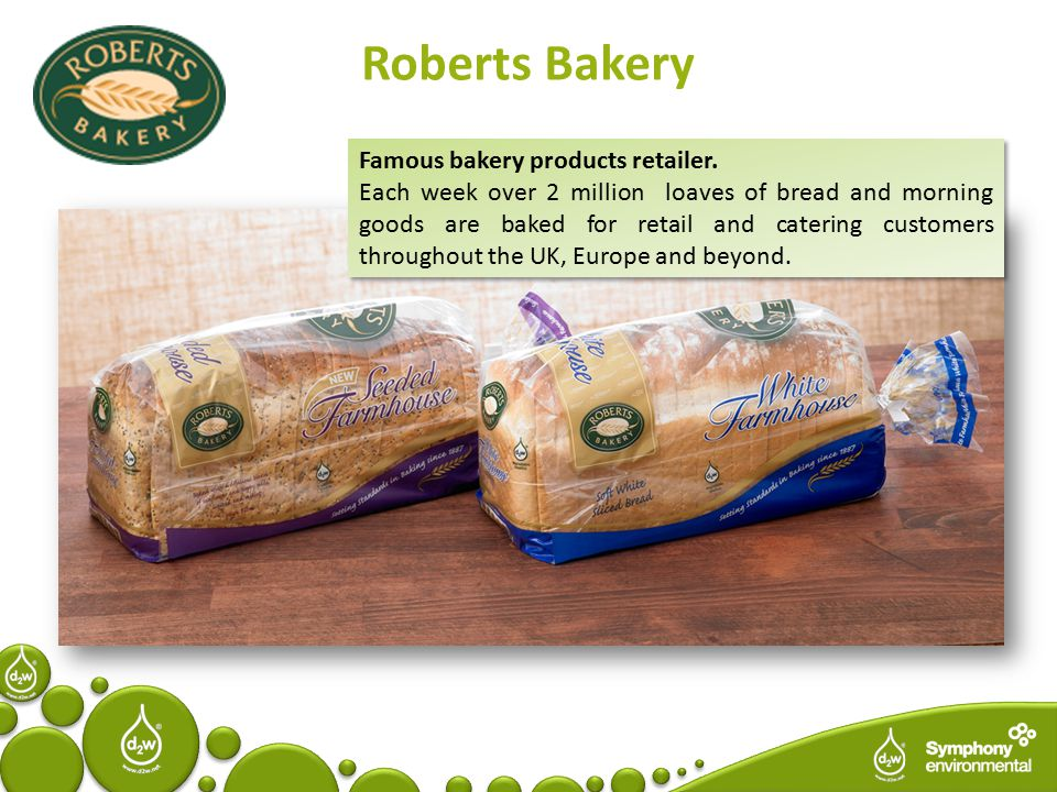 Roberts Bakery Famous bakery products retailer.