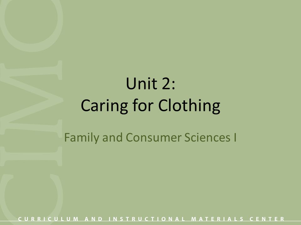 Objectives 1.Arrange in order laundry steps. 2. Use fabric care symbols.