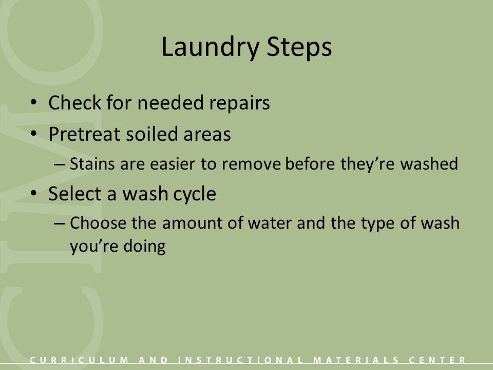 Unit Review What are the 7 steps (in order) for sorting laundry.