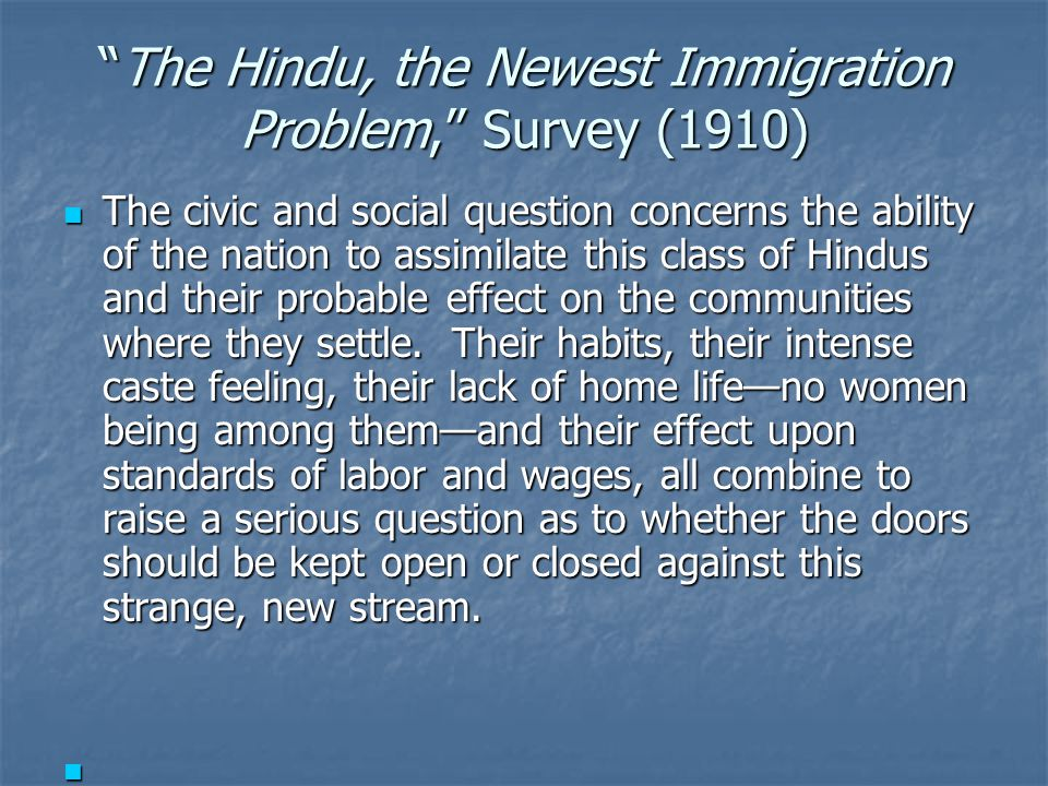 """The Hindu, the Newest Immigration Problem,"" Survey (1910) The civic and social question concerns the ability of the nation to assimilate this class o"