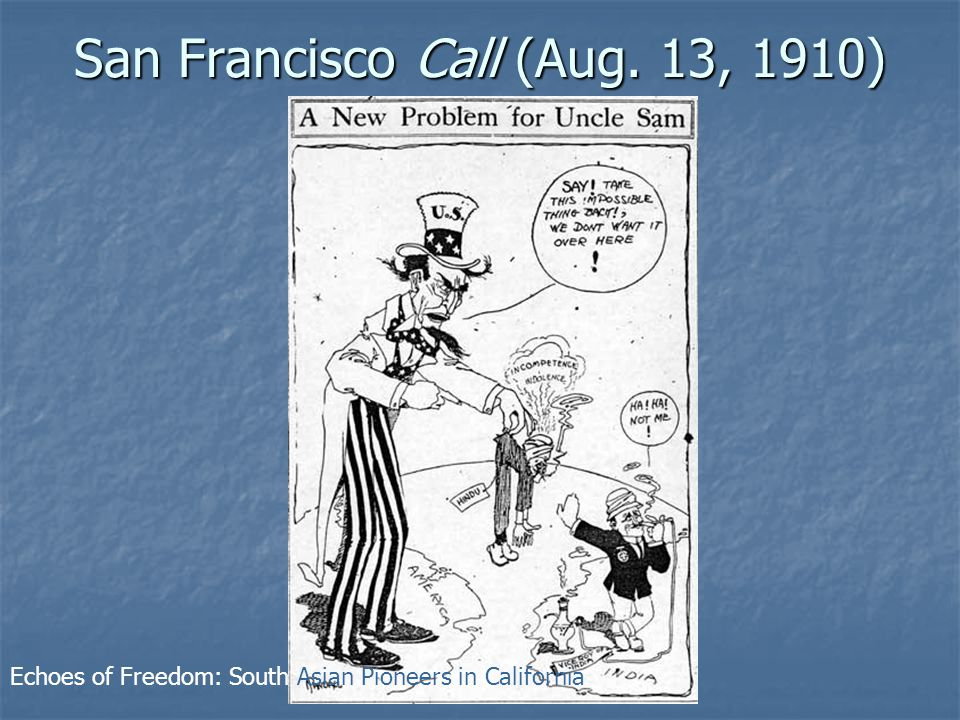 San Francisco Call (Aug. 13, 1910) Echoes of Freedom: South Asian Pioneers in California