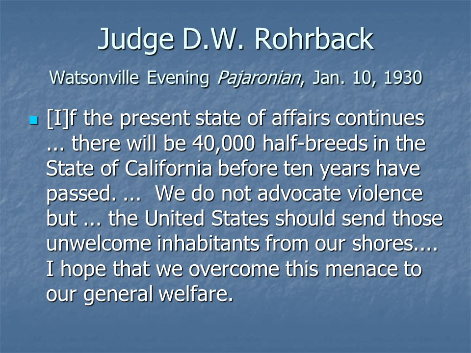 Judge D.W. Rohrback Watsonville Evening Pajaronian, Jan.