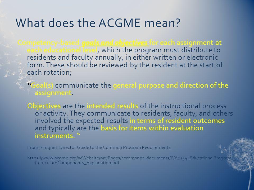 What does the ACGME mean What does the ACGME mean.