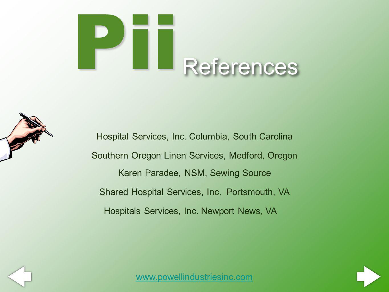 References Pii www.powellindustriesinc.com Hospital Services, Inc.