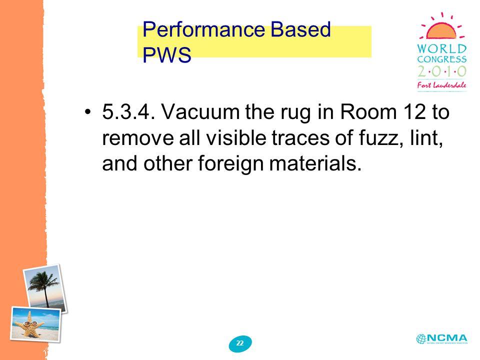 22 Performance Based PWS 5.3.4.