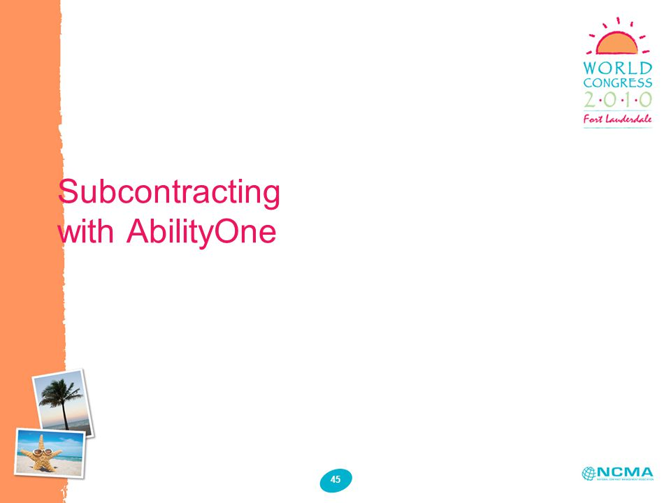 45 Subcontracting with AbilityOne
