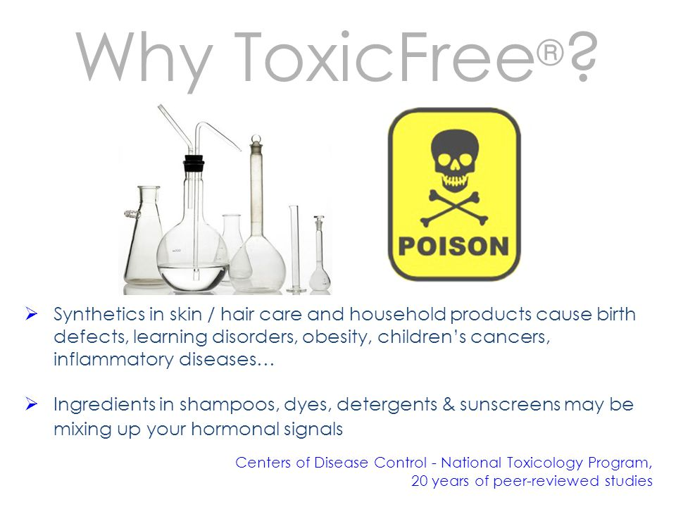 Why ToxicFree ® .