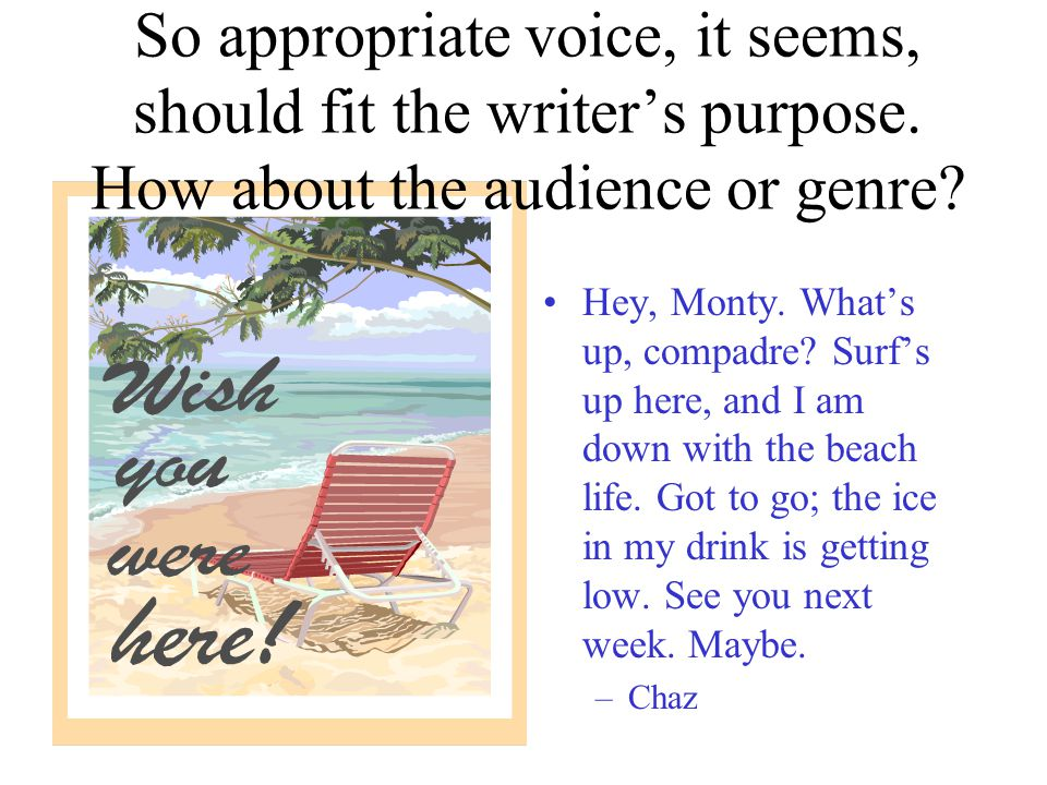 Hey, Monty. What's up, compadre. Surf's up here, and I am down with the beach life.