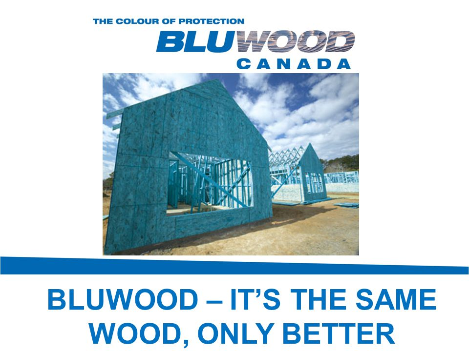 BLUWOOD – IT'S THE SAME WOOD, ONLY BETTER