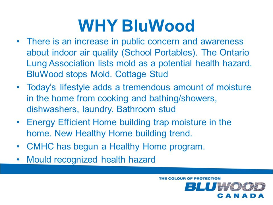 WHY BluWood There is an increase in public concern and awareness about indoor air quality (School Portables).
