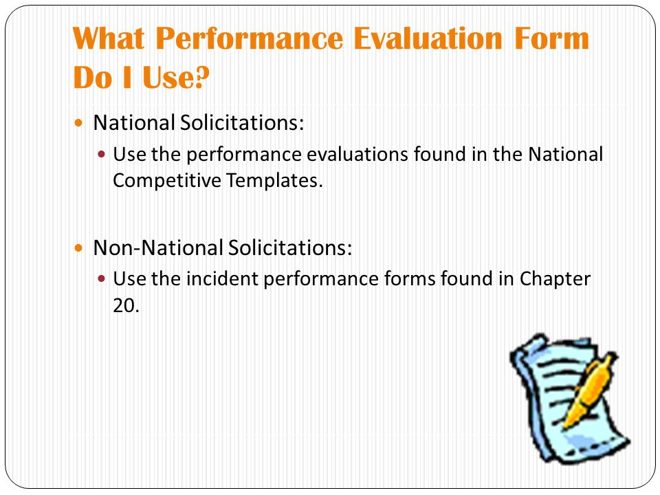 What Performance Evaluation Form Do I Use.
