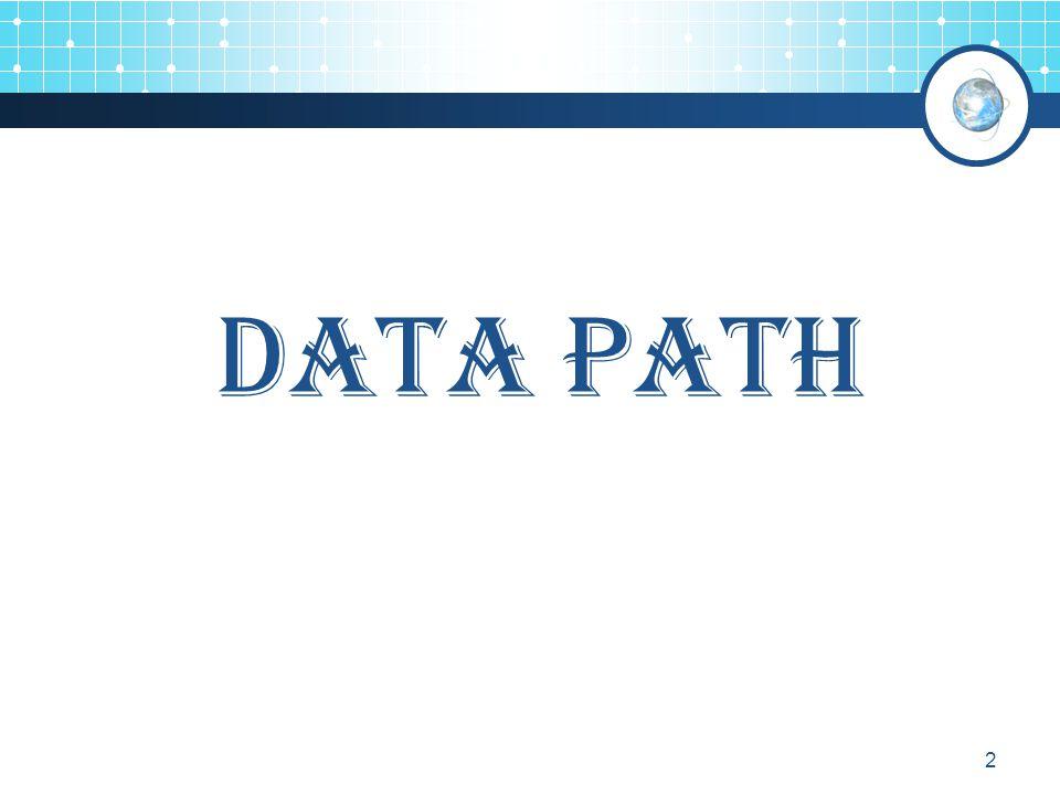 2 Data path