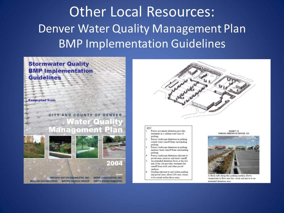 Other Local Resources: Denver Water Quality Management Plan BMP Implementation Guidelines