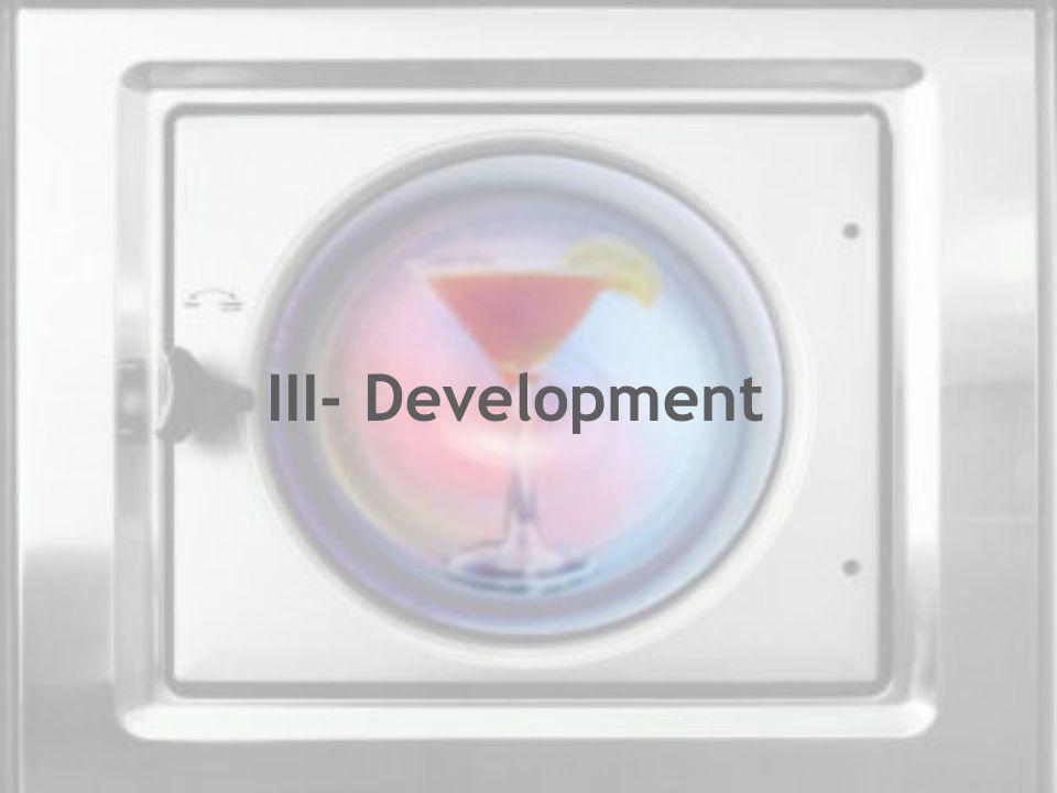 III- Development