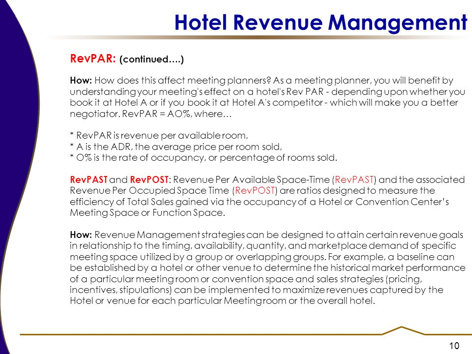 10 Hotel Revenue Management RevPAR: (continued….) How: How does this affect meeting planners.