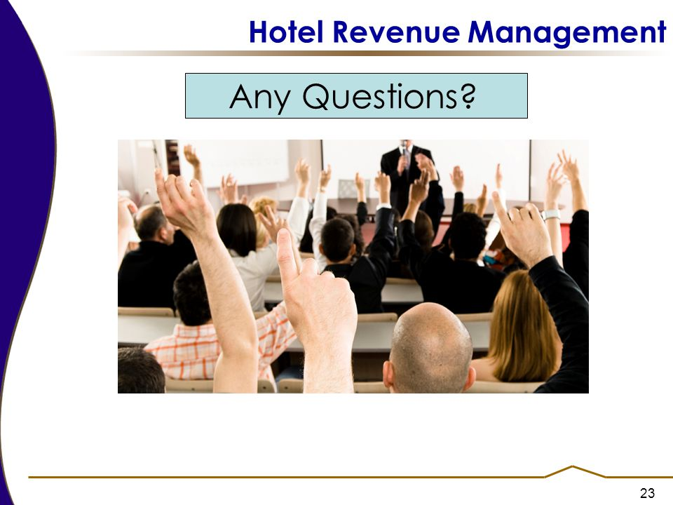 23 Hotel Revenue Management Any Questions?