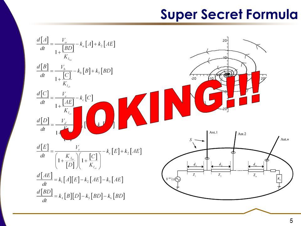 5 Super Secret Formula