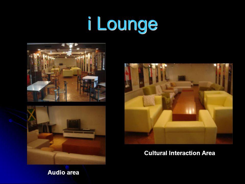 i Lounge Audio area Cultural Interaction Area