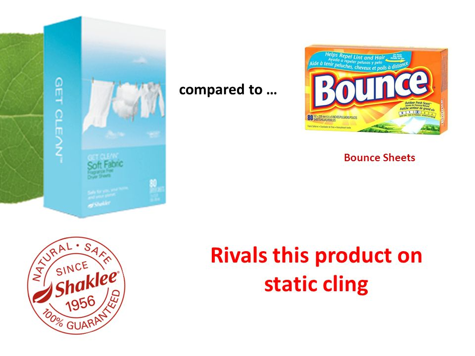 compared to … Rivals this product on static cling Bounce Sheets