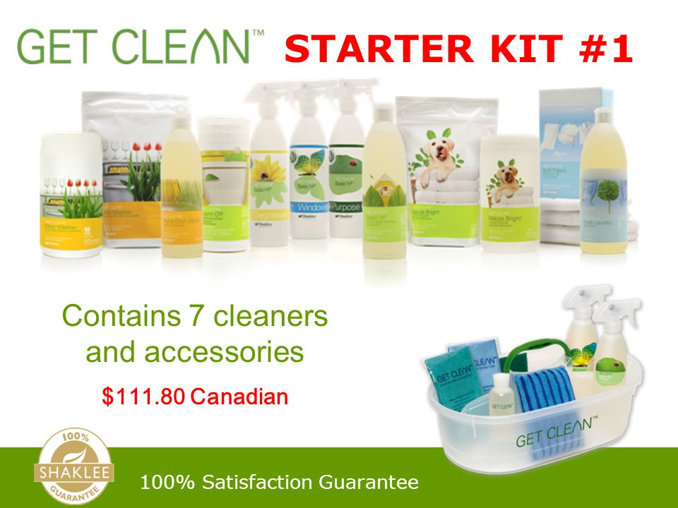 STARTER KIT #1 100% Satisfaction Guarantee Contains 7 cleaners and accessories $111.80 Canadian