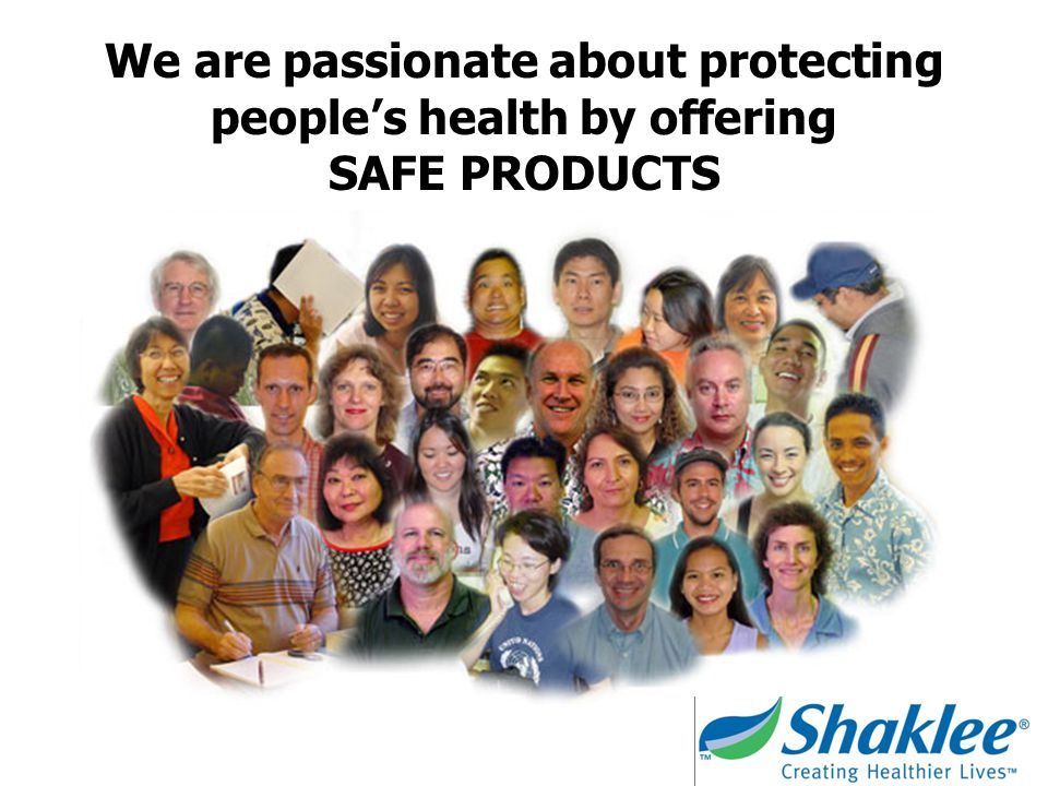We are passionate about protecting people's health by offering SAFE PRODUCTS