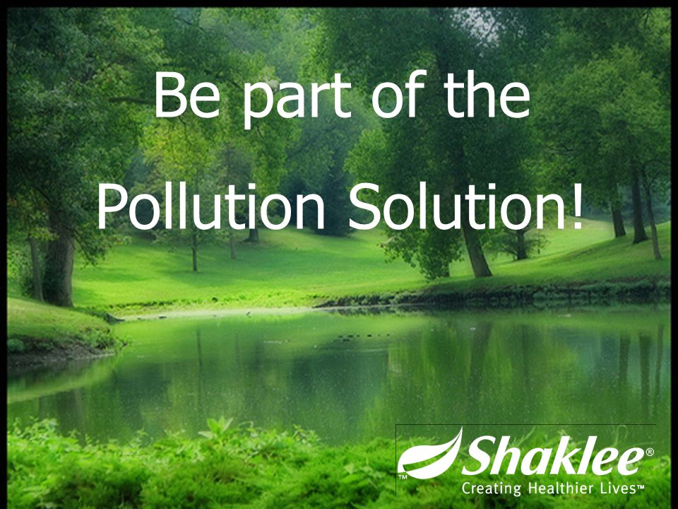 Be part of the Pollution Solution!