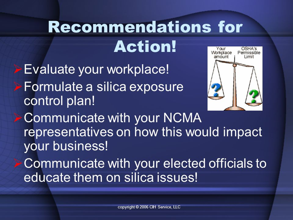 copyright © 2006 CIH Service, LLC Recommendations for Action.