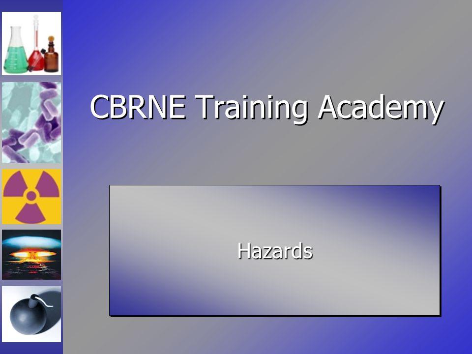 CBRNE Training Academy HazardsHazards