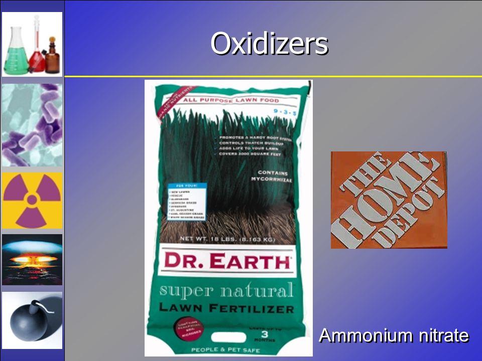 Oxidizers Ammonium nitrate