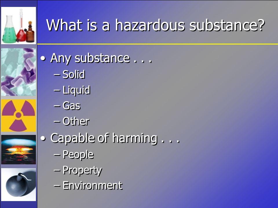 What is a hazardous substance.