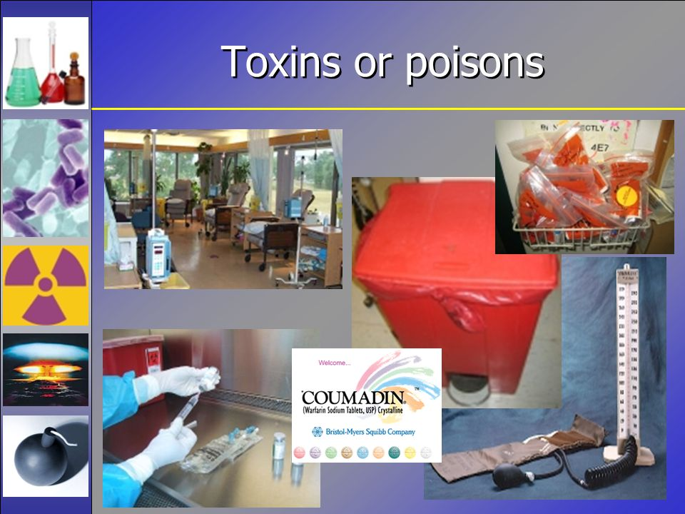 Toxins or poisons