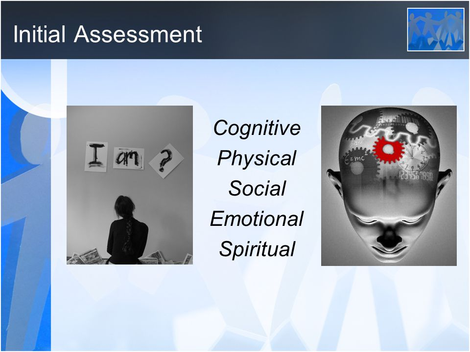 Initial Assessment Cognitive Physical Social Emotional Spiritual
