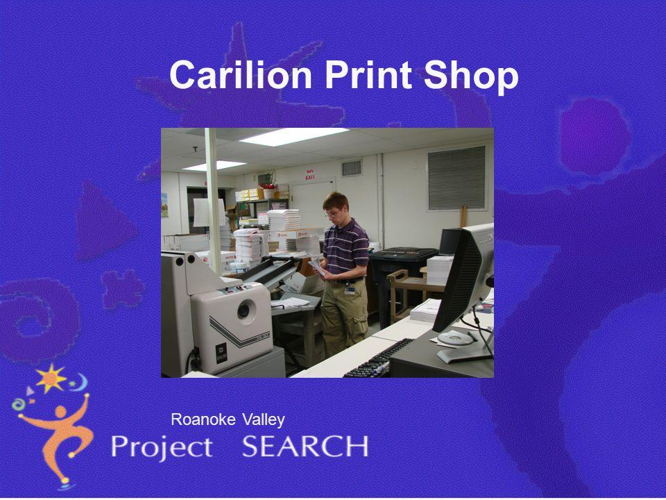 Carilion Print Shop