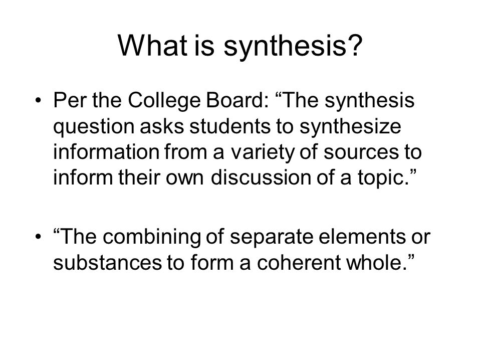 What is synthesis.