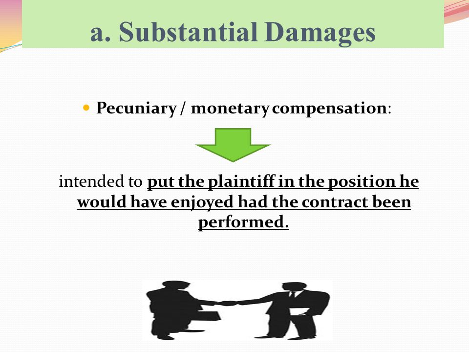 In Malaysia, specific performance and injunction are forms of what is termed specific relief.