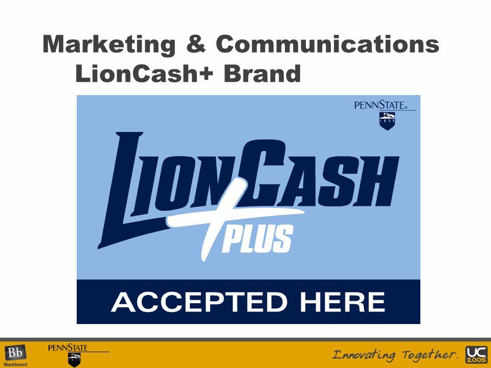 Marketing & Communications LionCash+ Brand