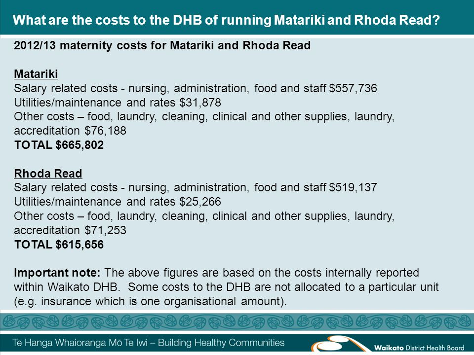 What are the costs to the DHB of running Matariki and Rhoda Read.