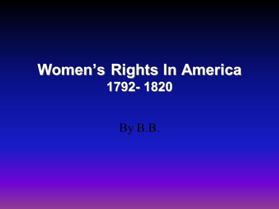 Background Information Women's roles in Early American History, or any country s history, has often been overlooked.