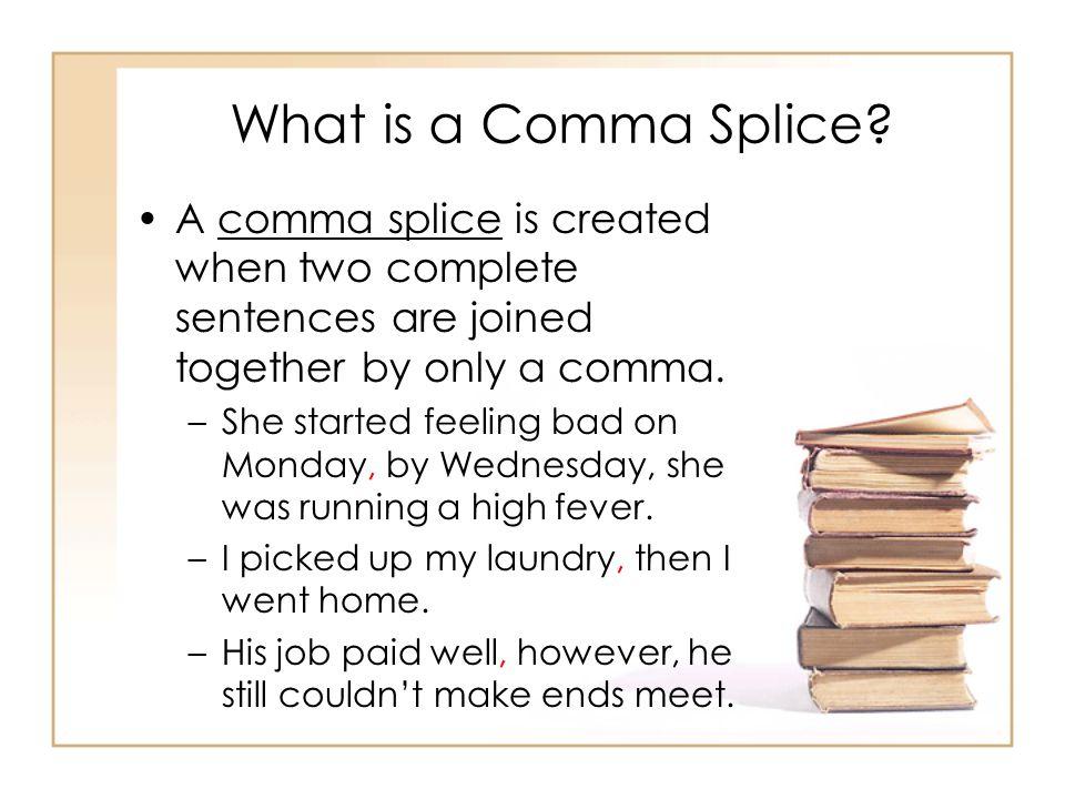 Ways to Correct a Run-On 1.Add a period 2.Add a semicolon 3.