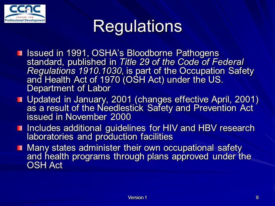 Version 1 9 Bloodborne Pathogen Standard Summary Establish an Exposure Control Plan Use engineering controls Enforce work practice controls Provide personal protective equipment Make Hepatitis B vaccinations available Provide post-exposure follow-up Use labels and signs to communicate hazards Provide information and training to employees Maintain employee medical and training records