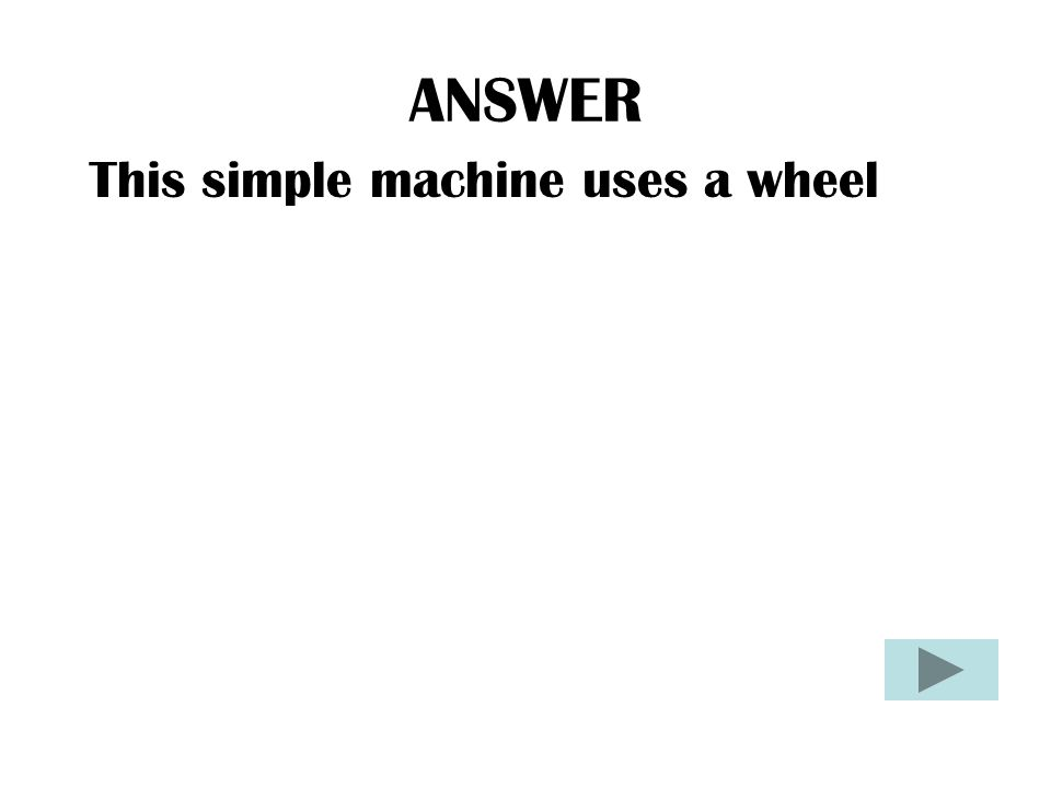 QUESTION What is: KINETIC ENERGY