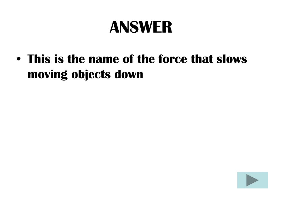 ANSWER A nail is an example of this type of simple machine