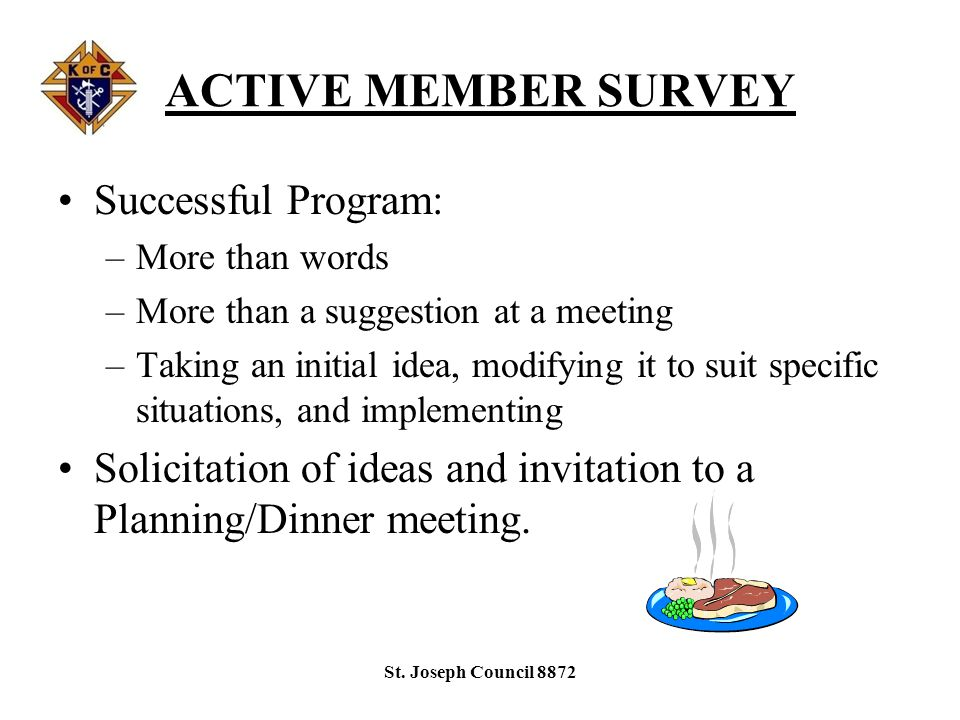 INACTIVE MEMBER SURVEY St. Joseph Council 8872