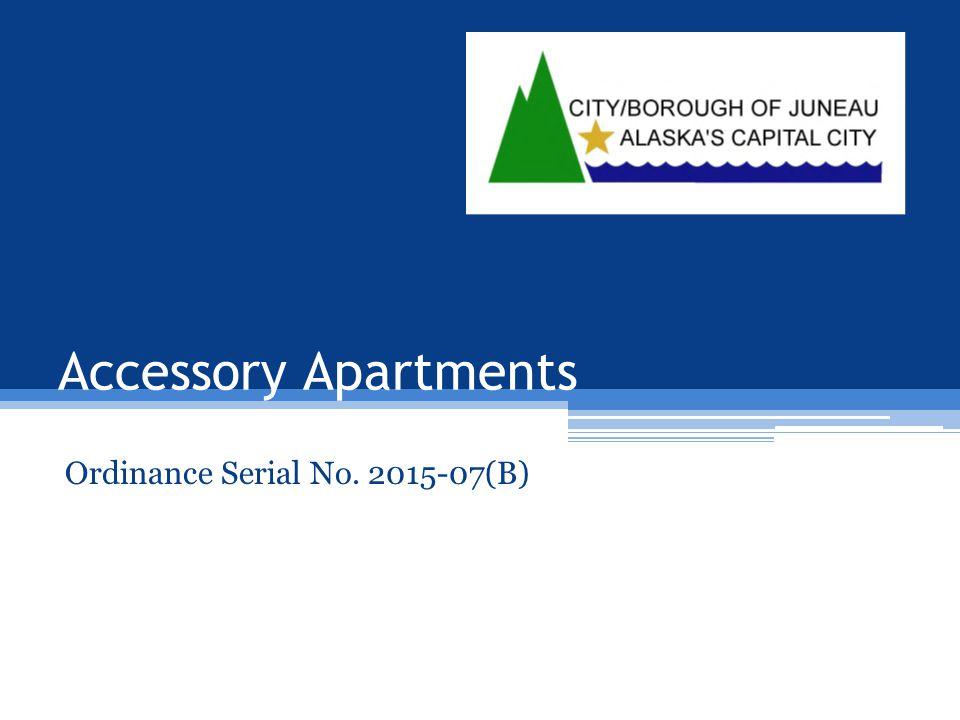 Accessory Apartments Ordinance Serial No. 2015-07(B)