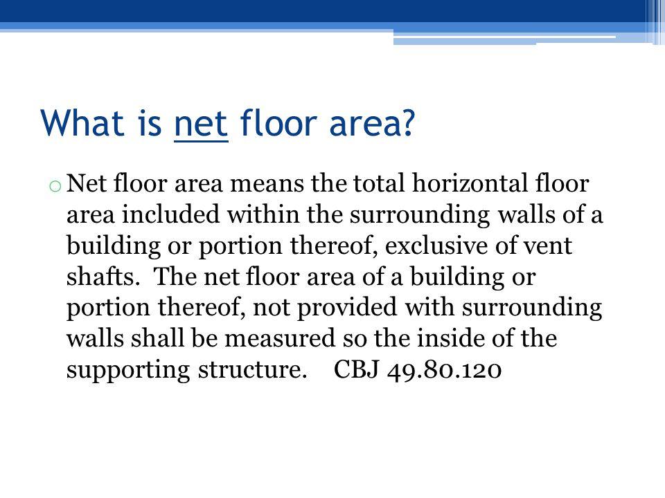 What is net floor area.